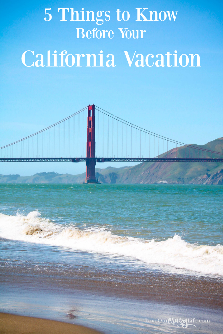 Traveling to California for vacation. You need to know these 5 things before planning your vacation. Great travel tips.