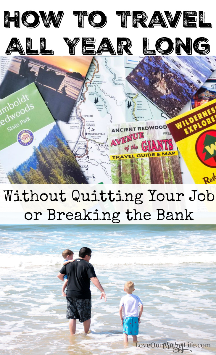 It is possible to travel all year long without quitting your job or breaking the bank. Check out these tips and start getting the travel bug.  Travel | Vacation | Budget Travel | Family Travel | Travel with Kids | Travel Tips | Road Trips