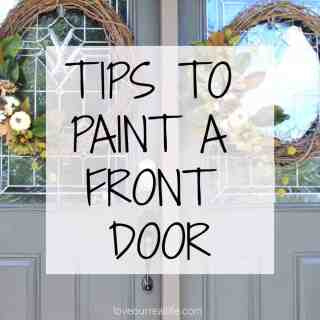 Painting a Front Door // Helpful Tips and 5 Mistakes to Avoid!