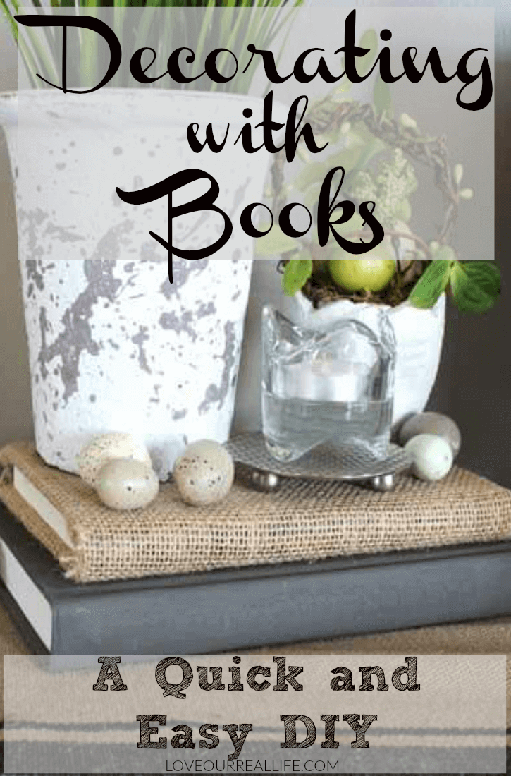 Decorating With Books For A Quick And Easy Home Decor Update