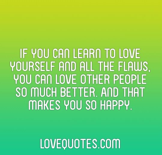 Love Youself Quotes