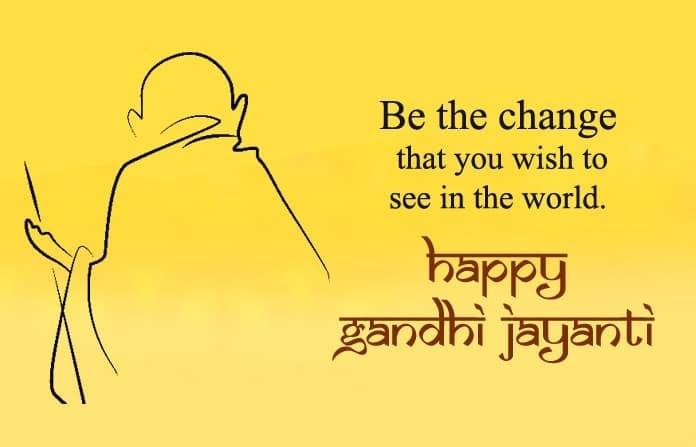 quotes for gandhi jayanti, gandhi jayanti celebration, Happy Gandhi Jayanti Status, Best Gandhi Jayanti Wishes
