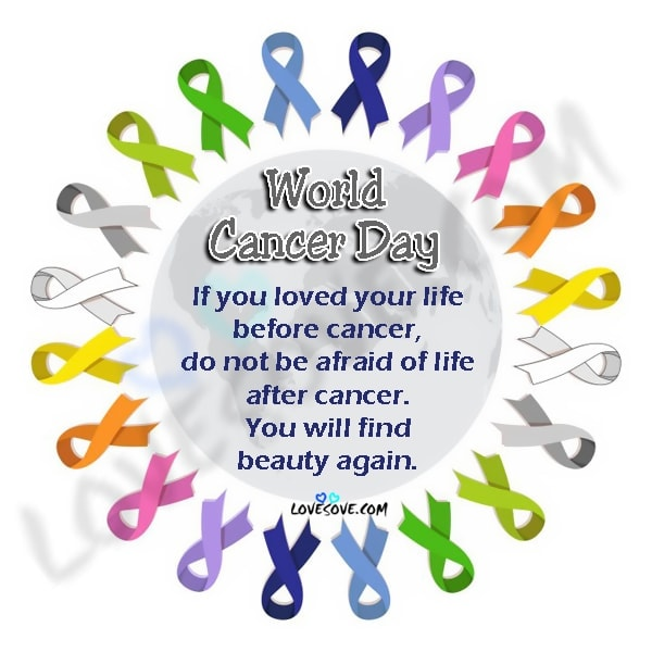 Most Inspiring Cancer Quotes, World Cancer Day Images In English, World Cancer Day 2020, Best worldcancerday Quotes, world cancer day 2020 quotes, world cancer day 2020 quotes in english, world cancer day 2020 theme, world cancer day logo, world cancer day poster, world cancer day 2020 logo, world cancer day messages