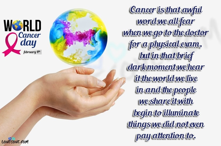 Most Inspiring Cancer Quotes, World Cancer Day Images In English, World Cancer Day 2020, Best worldcancerday Quotes, world cancer day 2020 quotes, world cancer day 2020 quotes in english, world cancer day 2020 theme, world cancer day logo, world cancer day poster, world cancer day 2020 logo, world cancer day messages, Cancer Quotes