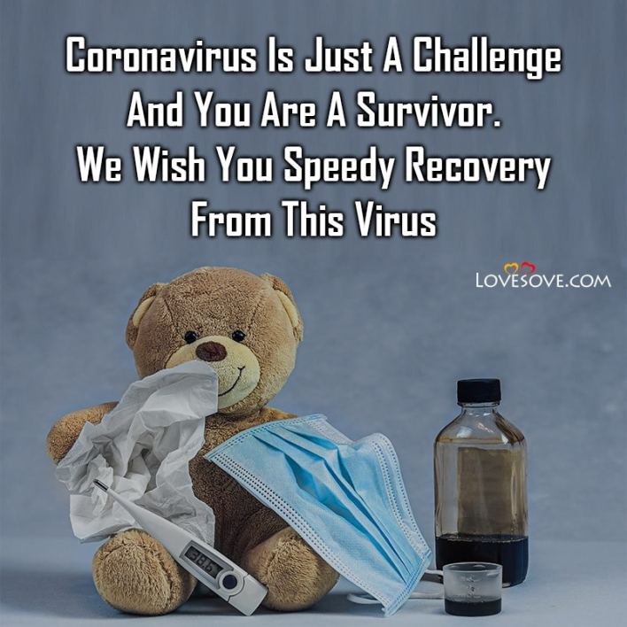 Coronavirus Images For Get Well Soon Wishes, Coronavirus Get Well Soon Messages For Him, Coronavirus Prayer To Get Well Soon Quotes, Coronavirus Get Well Soon Romantic Messages, Coronavirus Get Well Soon Messages And Images,