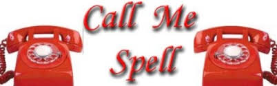 CALL ME SPELL