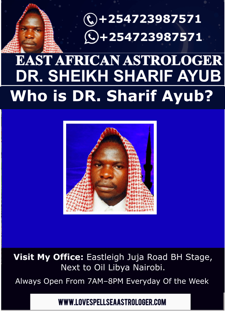 Who is Dr. Sheikh Sharif Ayub East African Astrologer
