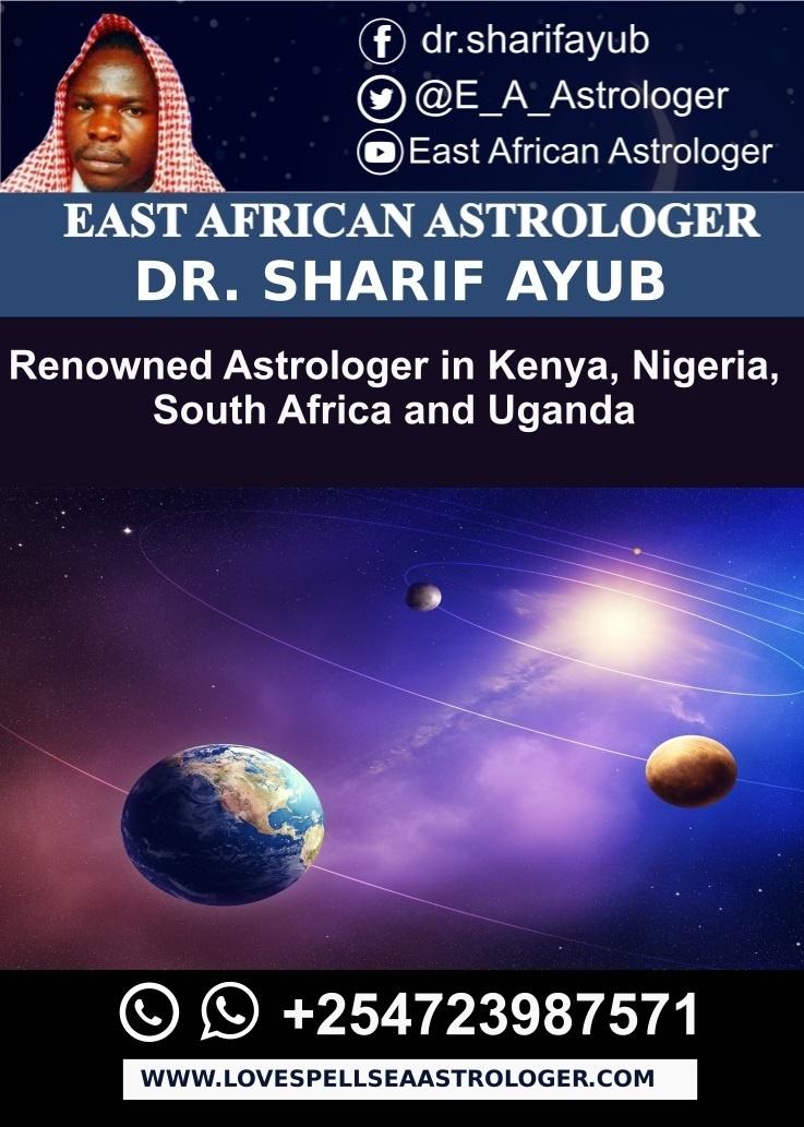 Renowned Astrologer in Kenya, Nigeria, South Africa and Uganda