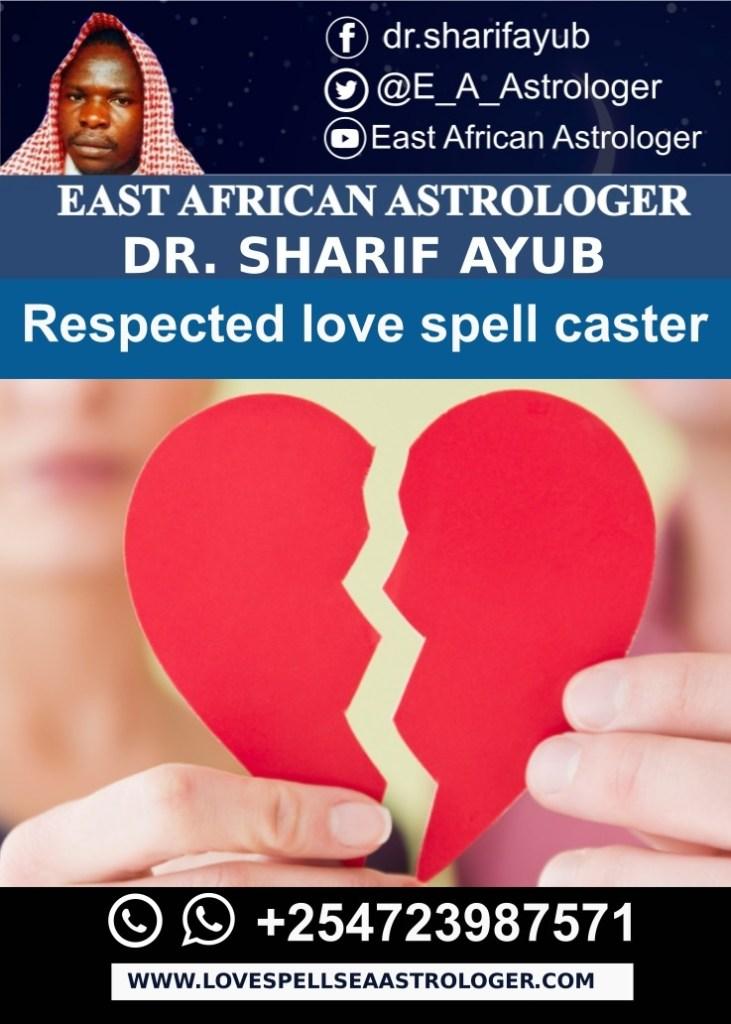 The most respected love spell caster in Kenya