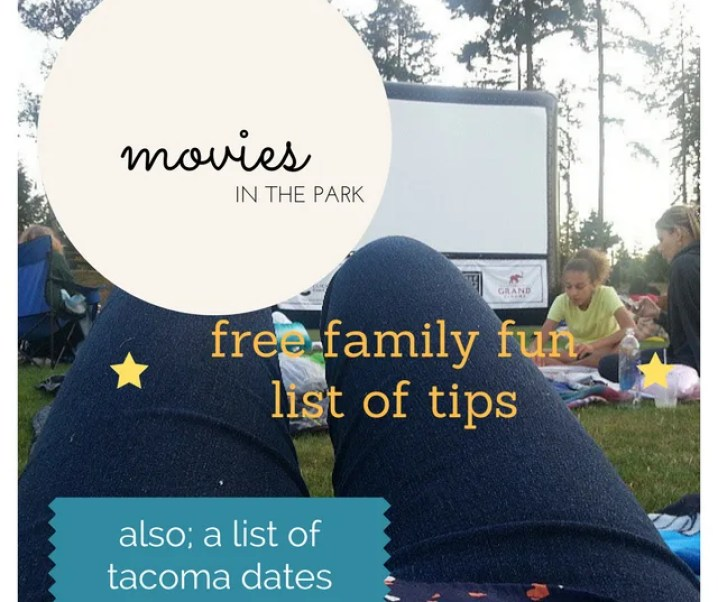 Tips for attending movies in the park – also a list of tacoma dates