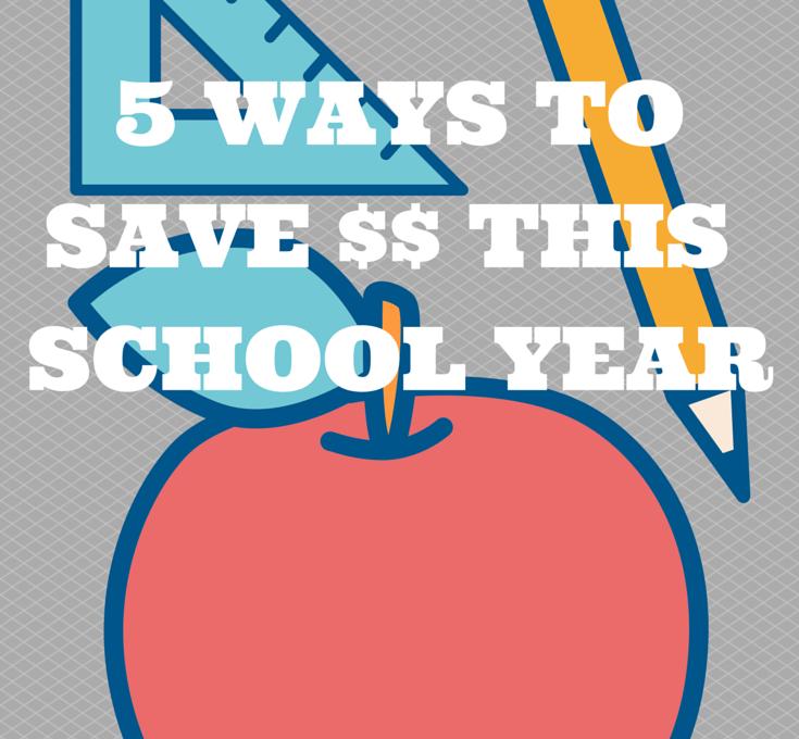 5 ways to save money this school year!