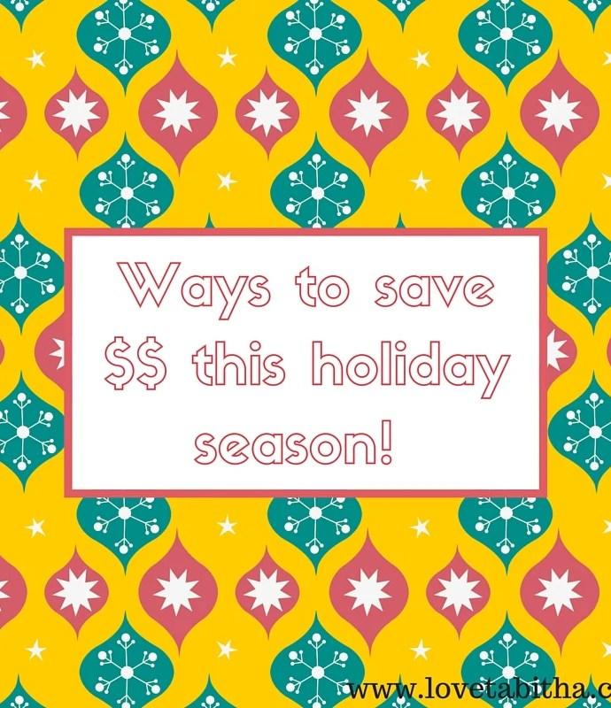 Ways to save money this holiday season!