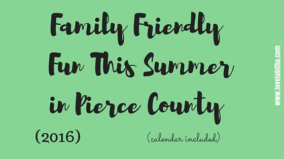 family friendly fun this summer in pierce county