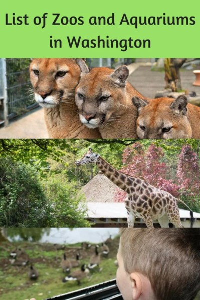 List of Zoos and Aquariums in Washington