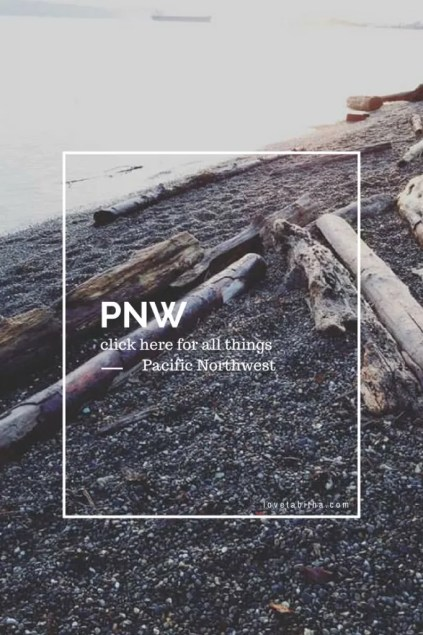 All things Pacific Northwest #PNW