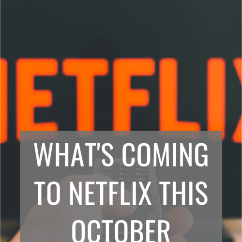 Everything that's coming to Netflix in the month of October