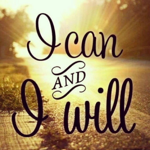 Image result for i can and i will