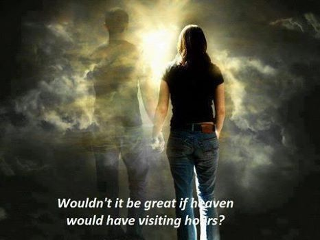 If Heaven Had Visiting Hours Pictures Photos And Images For Facebook Tumblr Pinterest And