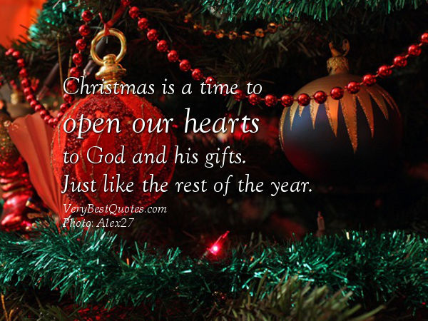 Christmas Is A Time To Open Our Hearts To God And His