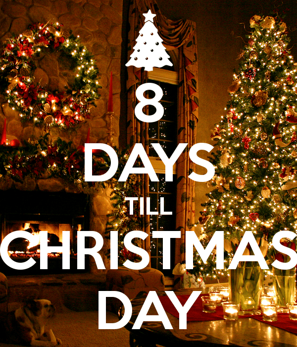 8 Days Till Christmas Pictures Photos And Images For