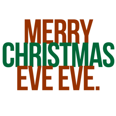 Image result for Christmas Eve Eve