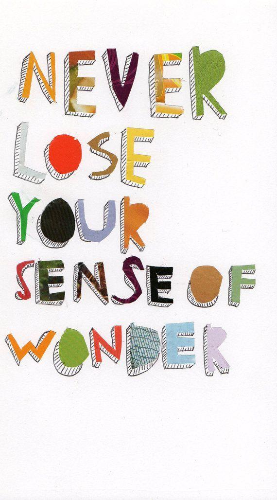 Image result for never lose your sense of wonder