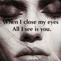 I see you, as I close my eyes