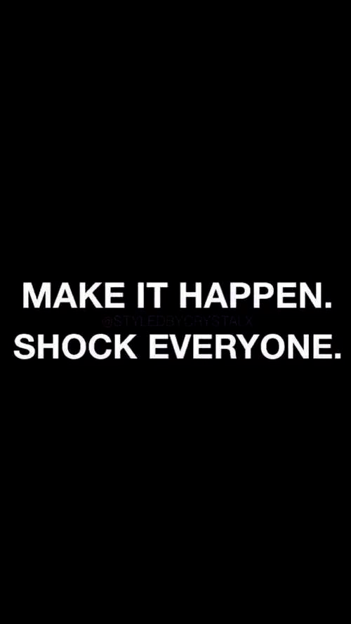 Make It Happen Shock Everyone Pictures Photos And