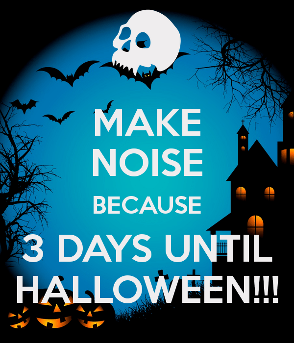 Only 3 Days Until Halloween Pictures Photos And Images