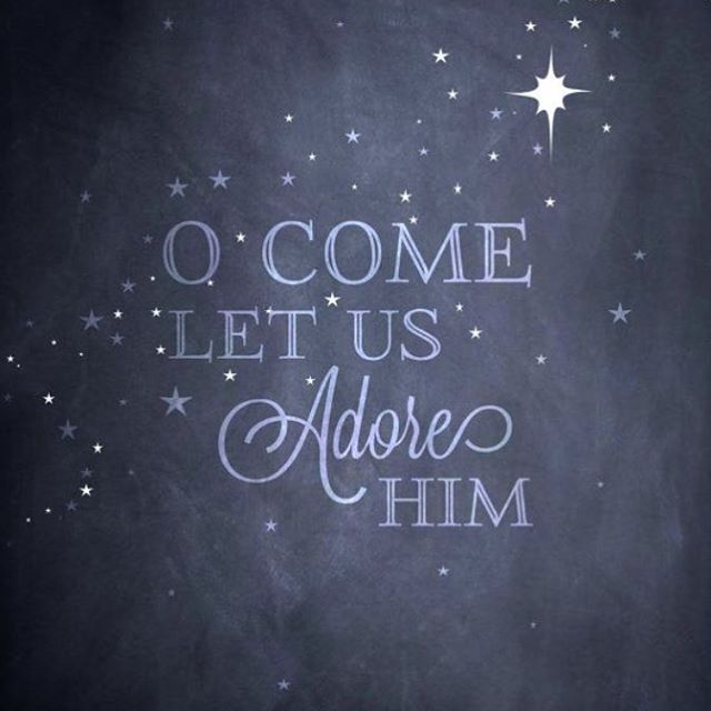 O Come Let Us Adore Him Pictures Photos And Images For