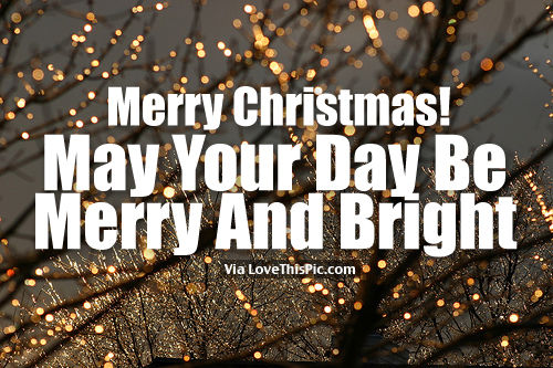 Good Morning Merry Christmas May Your Day Be Merry