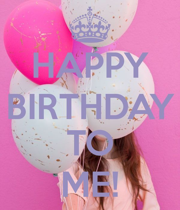 Happy Birthday To Me Quote Image Pictures, Photos, and ... (600 x 700 Pixel)
