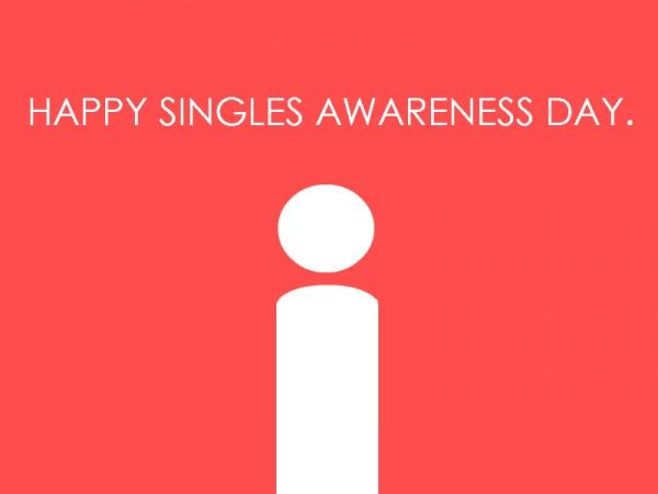 Happy Singles Awareness Day Pictures Photos And Images