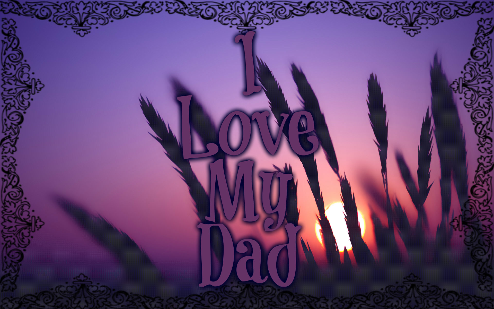I Love My Dad Pictures Photos And Images For Facebook
