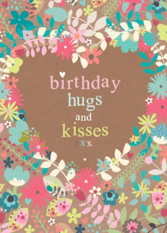 Birthday Hugs And Kisses Pictures Photos And Images For Facebook Tumblr Pinterest And Twitter