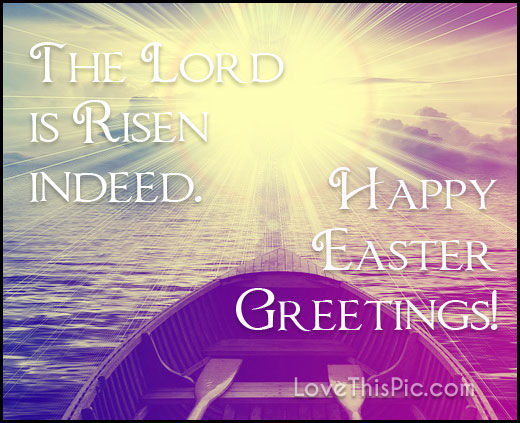 The Lord Is Risen Pictures Photos And Images For