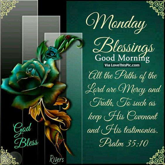 Monday Blessings Good Morning Pictures Photos And