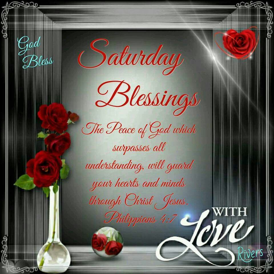 Saturday Blessings With Love Pictures Photos And Images