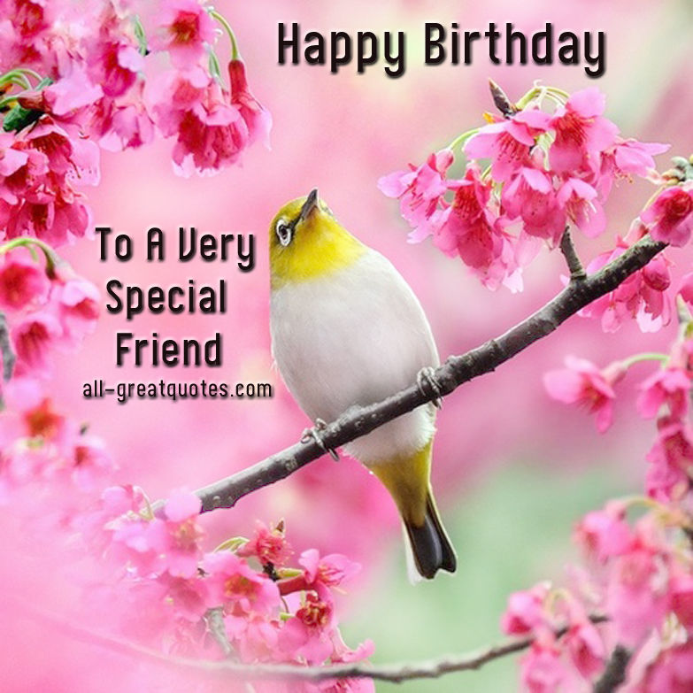 Happy Birthday To A Special Friend Pictures Photos And