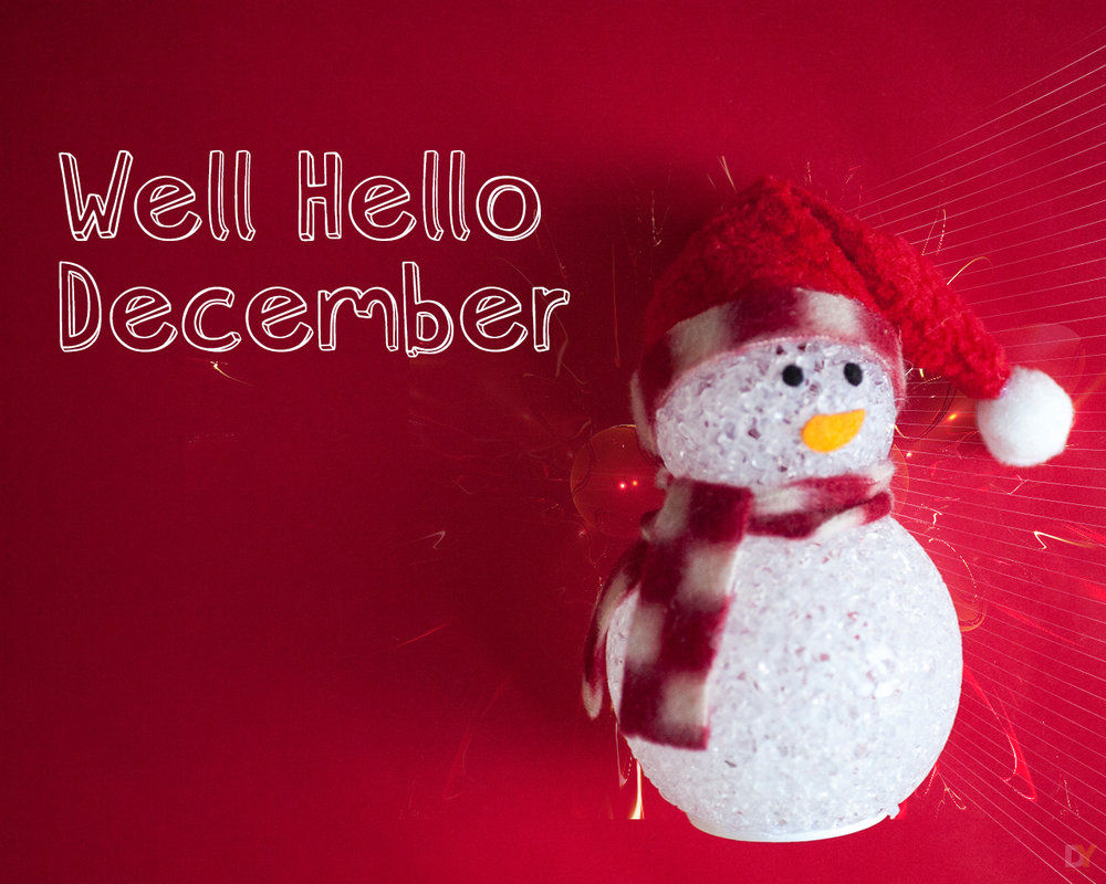 Well Hello December Pictures Photos And Images For
