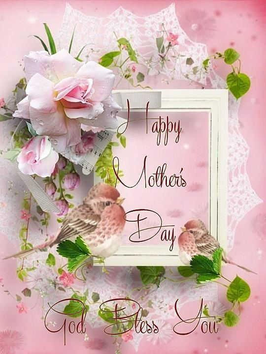 Happy Mothers Day God Bless You Pictures Photos And