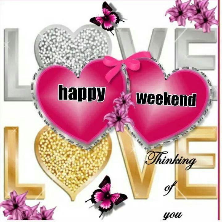Happy Weekend Pictures Photos And Images For Facebook