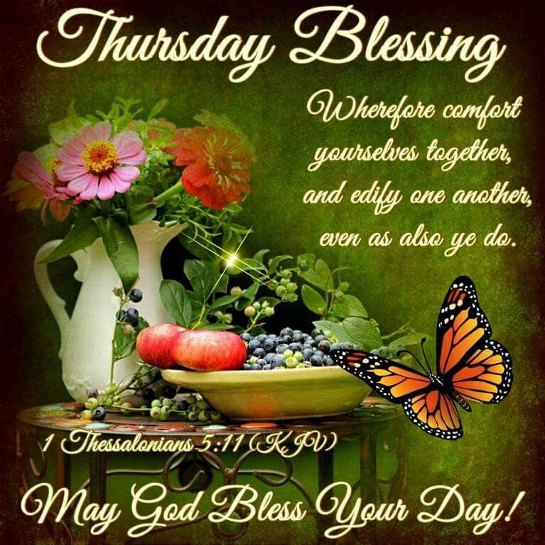 Thursday Blessing Pictures Photos And Images For