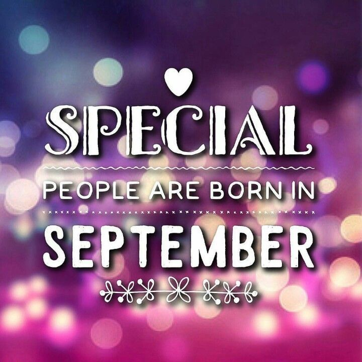 Special People Are Born In September Pictures Photos And