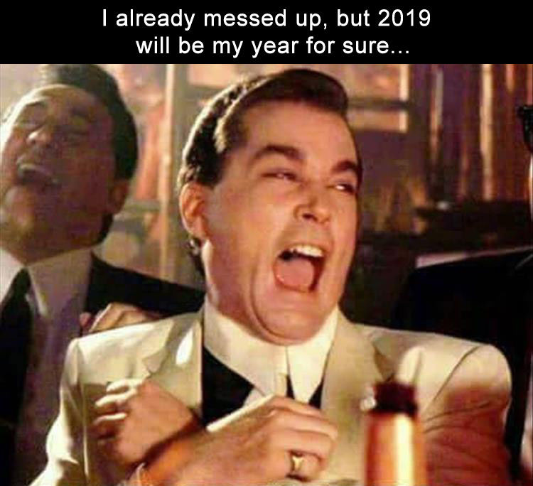 2019 Is My Year For Sure Pictures Photos And Images For