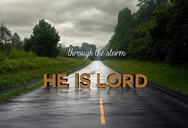Image result for he is lord