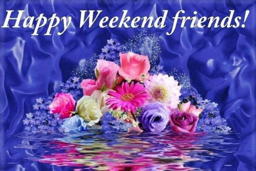 Happy Weekend Friends! Pictures, Photos, and Images for Facebook, Tumblr,  Pinterest, and Twitter