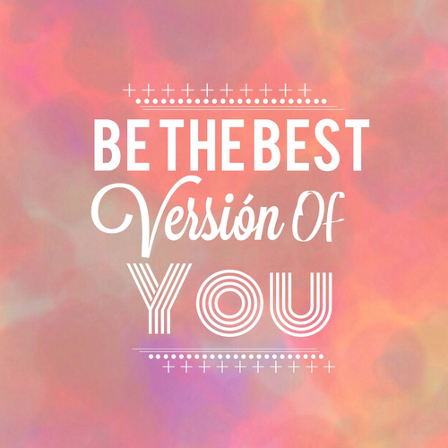 Image result for be the best version of you quotes