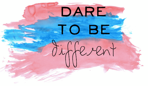 Image result for dare to be different