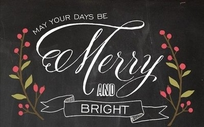 Image result for may your days be merry and bright